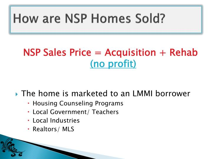 How are NSP Homes Sold?