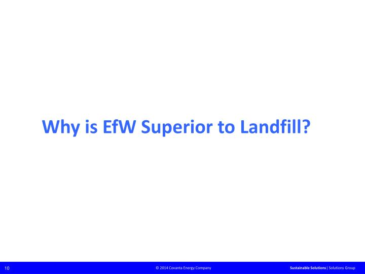 Why is EfW Superior to Landfill?