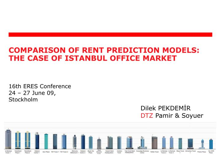 comparison of rent prediction models the case of istanbul office m arket n.