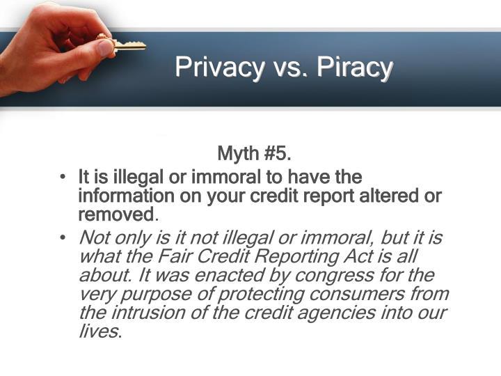 Privacy vs. Piracy