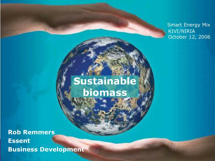 sustainable biomass n.