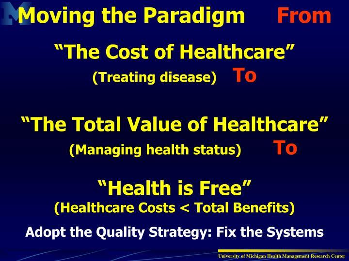 Moving the Paradigm