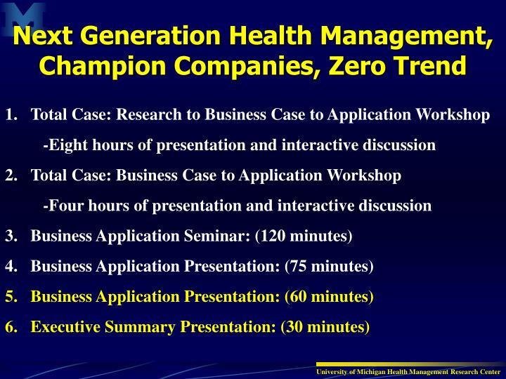 Next Generation Health Management, Champion Companies, Zero Trend