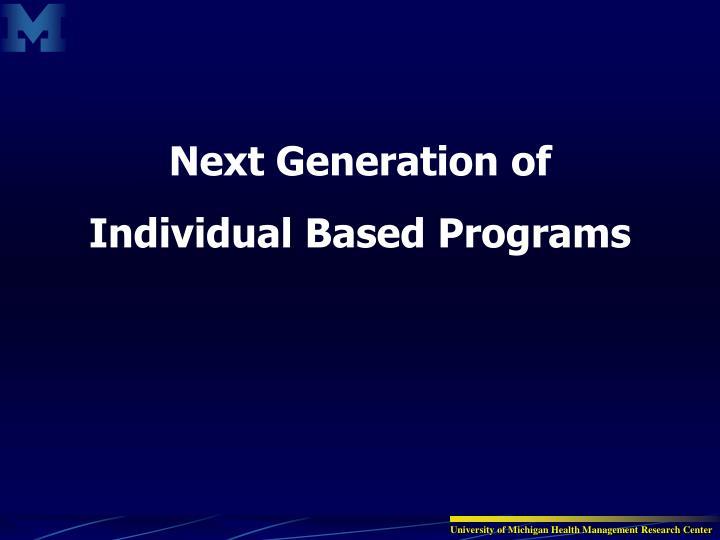 Next Generation of
