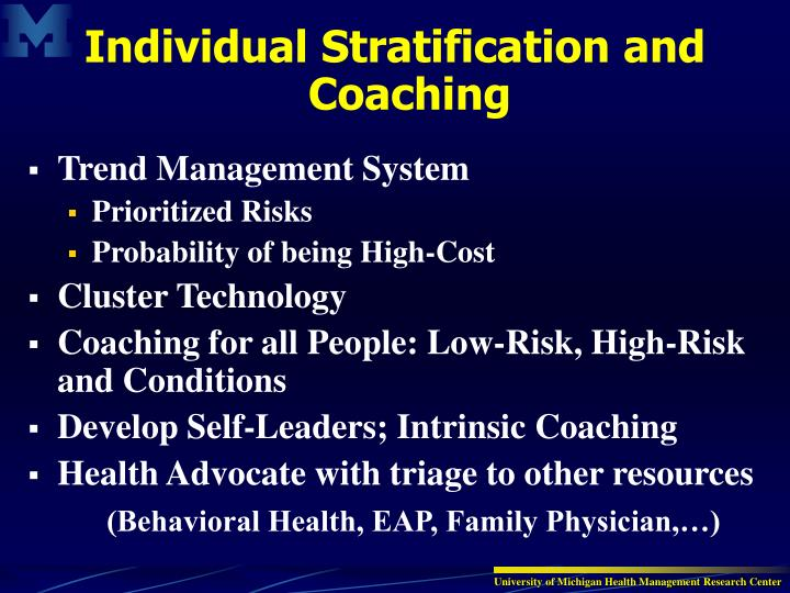 Individual Stratification and Coaching