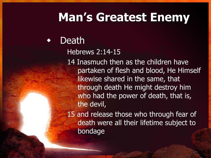 Man's Greatest Enemy