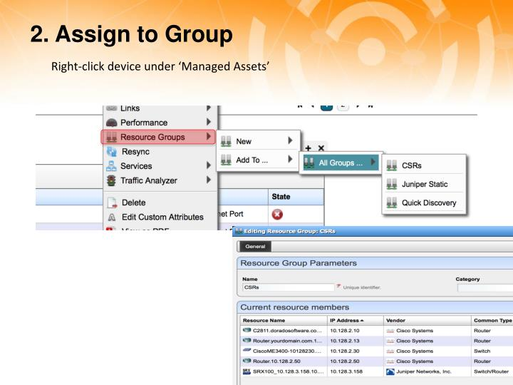 2. Assign to Group