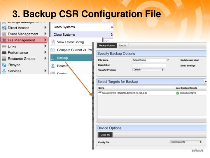 3. Backup CSR Configuration File