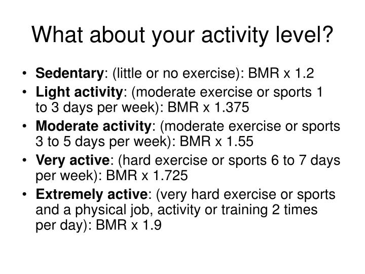 What about your activity level?
