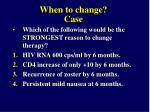when to change case1