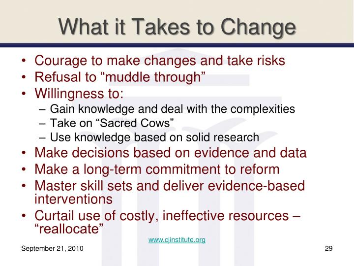 What it Takes to Change