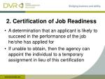 2 certification of job readiness