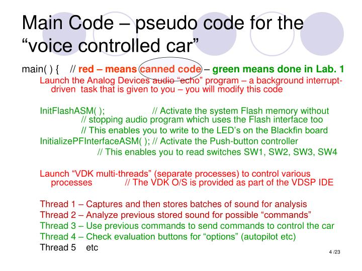 """Main Code – pseudo code for the """"voice controlled car"""""""