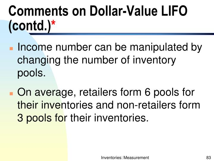 Comments on Dollar-Value LIFO (contd.)