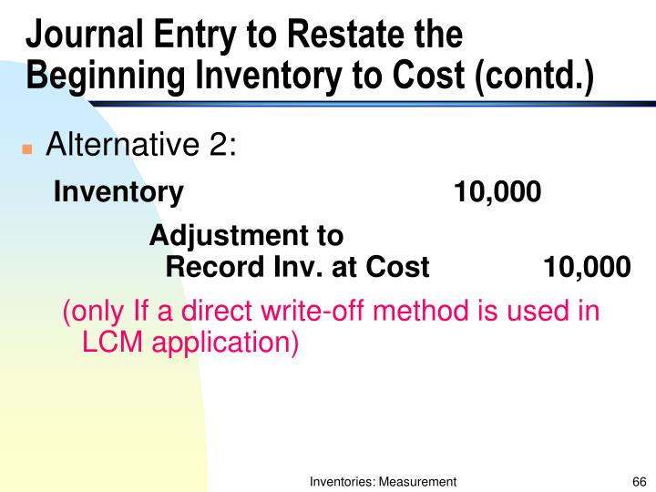 Journal Entry to Restate the Beginning Inventory to Cost (contd.)