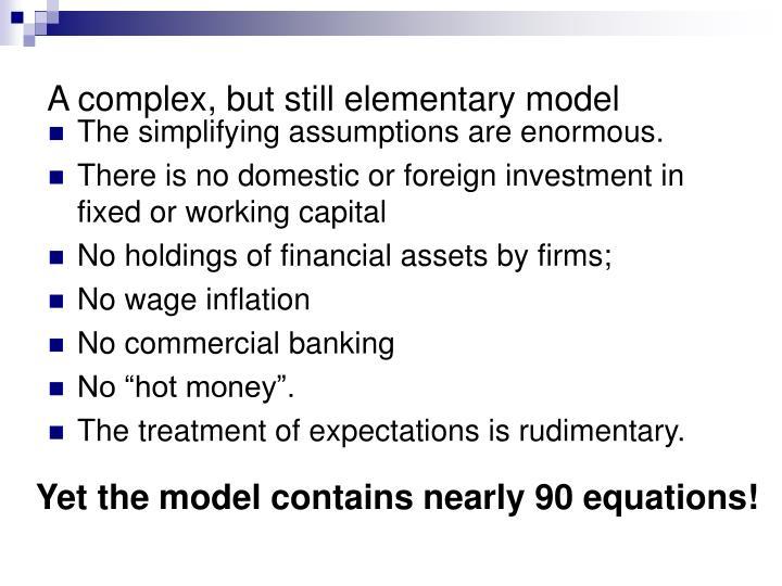 A complex but still elementary model