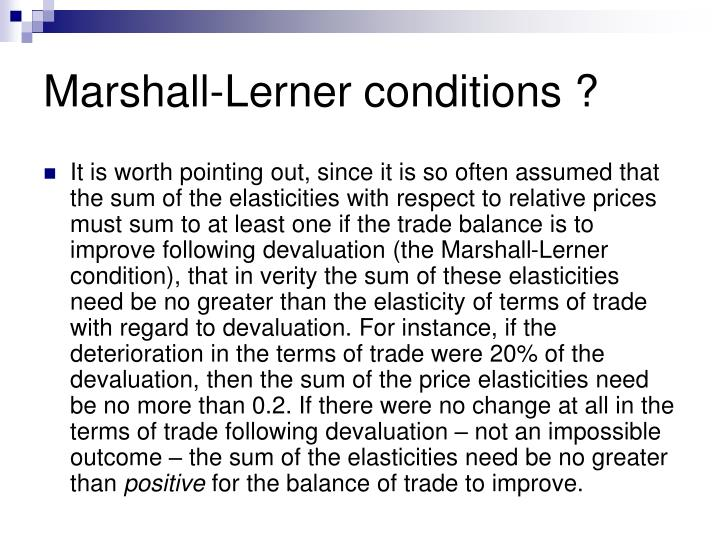 Marshall-Lerner conditions ?