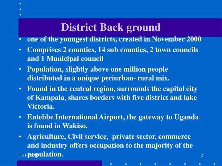District back ground