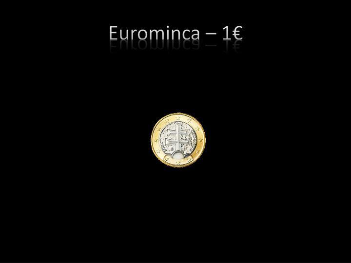 Eurominca 1