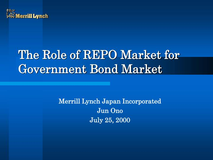 the role of repo market for government bond market n.