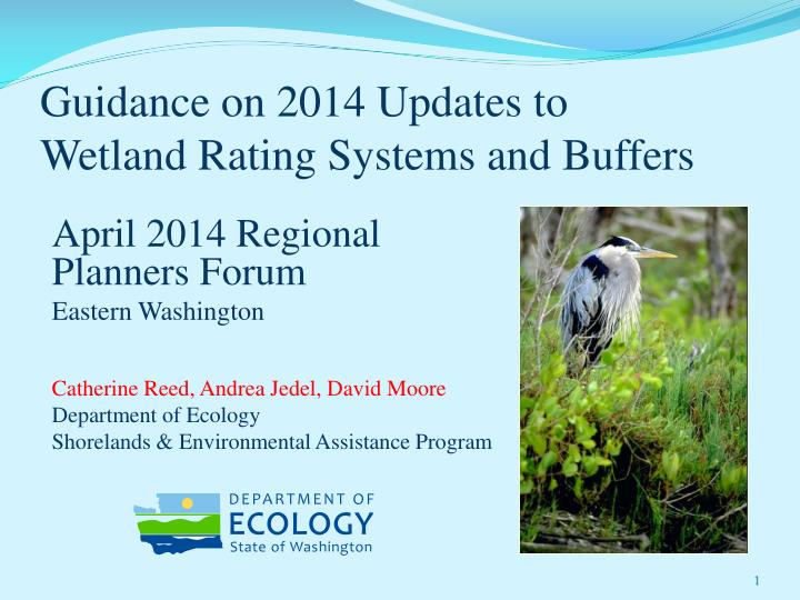 Guidance on 2014 updates to wetland rating systems and buffers