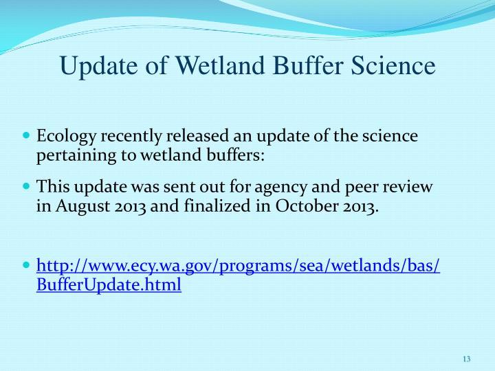 Update of Wetland Buffer Science