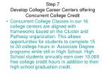 step 7 develop college career centers offering concurrent college credit