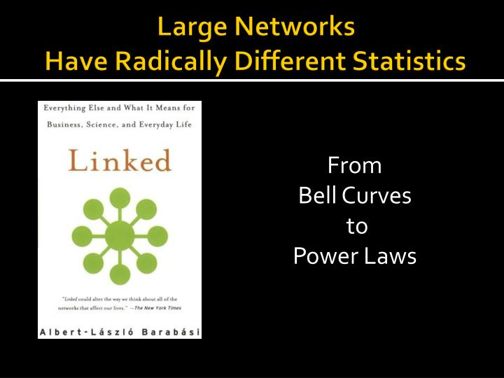 Large Networks