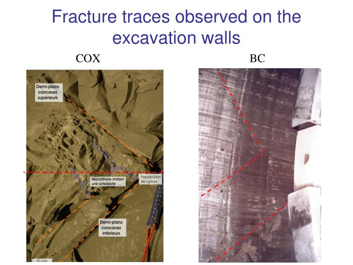 Fracture traces observed on the excavation walls