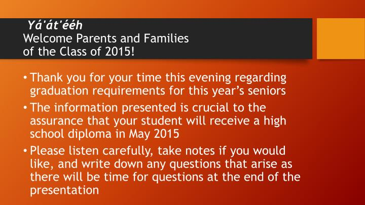 Y t h welcome parents and families of the class of 2015
