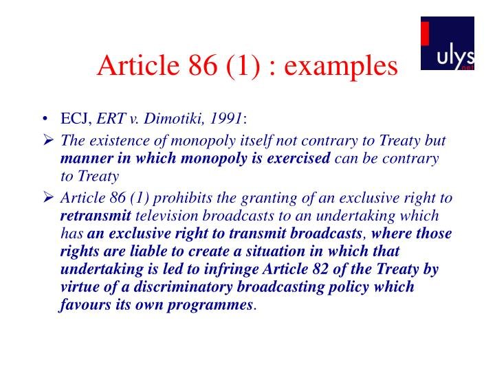 Article 86 (1) : examples