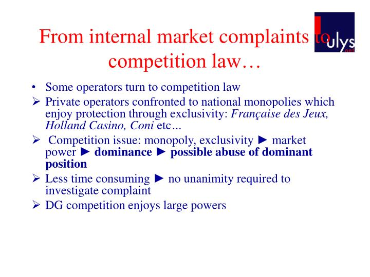 From internal market complaints to competition law…