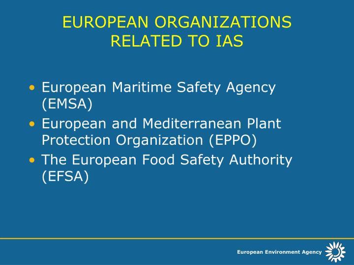 EUROPEAN ORGANIZATIONS RELATED TO IAS