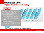 materialized views typical mv architecture today