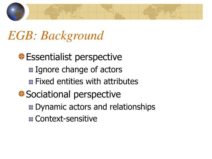 EGB: Background