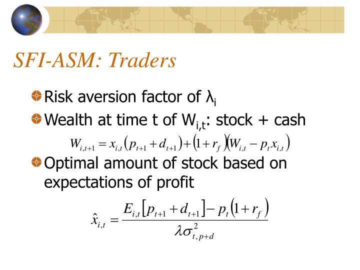 SFI-ASM: Traders