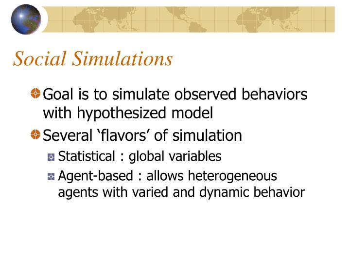 Social Simulations