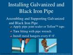 installing galvanized and black iron pipe5