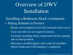 overview of dwv installation22