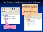 now change the symbology to see all of the features
