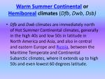 warm summer continental or hemiboreal climates dfb dwb dsb
