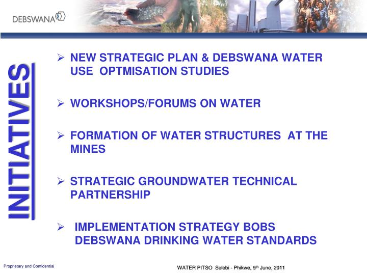 NEW STRATEGIC PLAN & DEBSWANA WATER USE  OPTMISATION STUDIES
