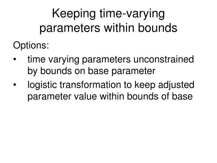 Keeping time-varying
