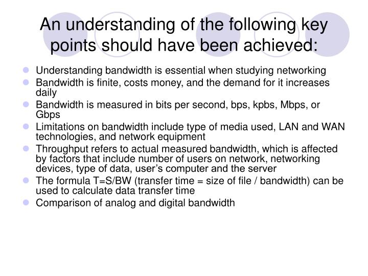 An understanding of the following key points should have been achieved: