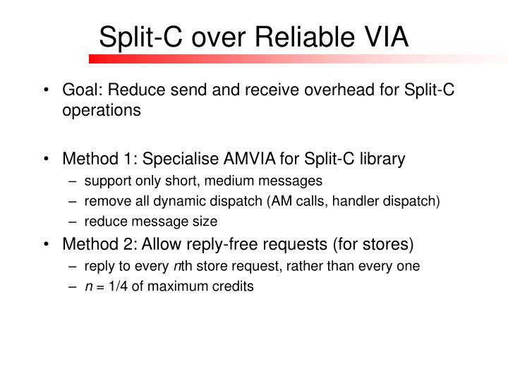 Split-C over Reliable VIA