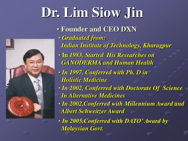 Dr. Lim Siow Jin