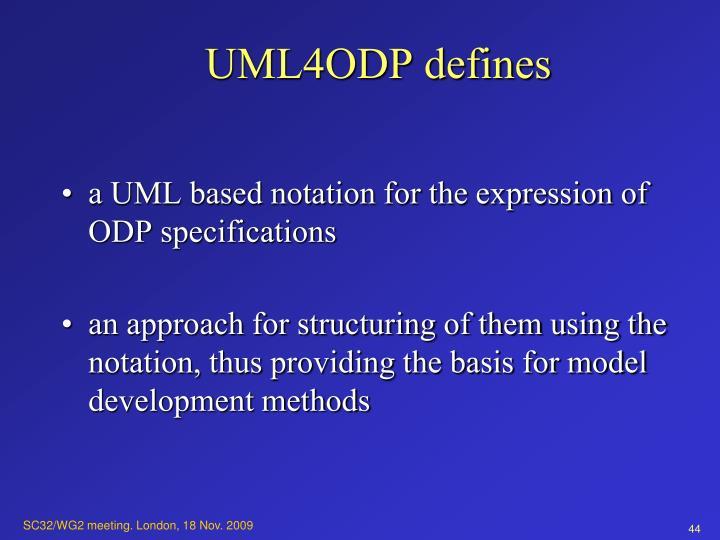 UML4ODP defines