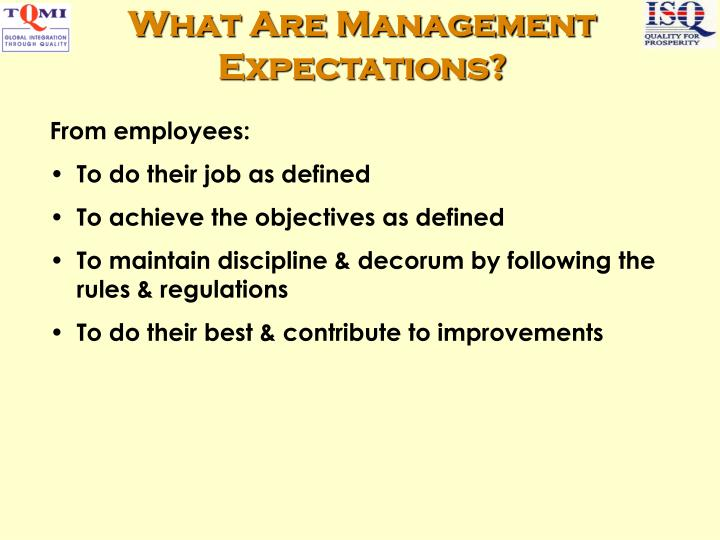 What Are Management Expectations?