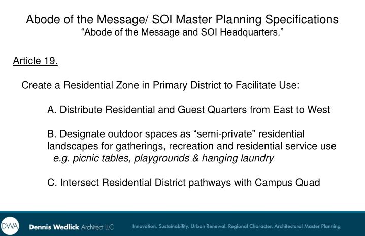 Abode of the Message/ SOI Master Planning Specifications