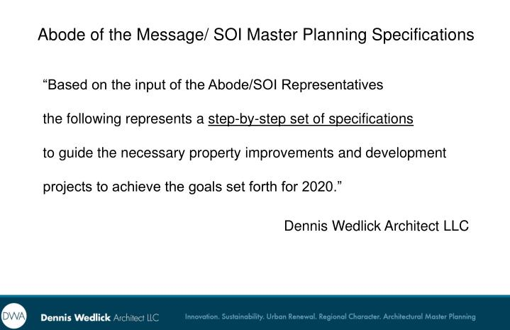"""""""Based on the input of the Abode/SOI Representatives"""